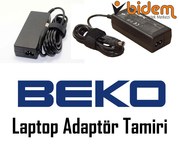 Beko Laptop Adaptör Tamiri