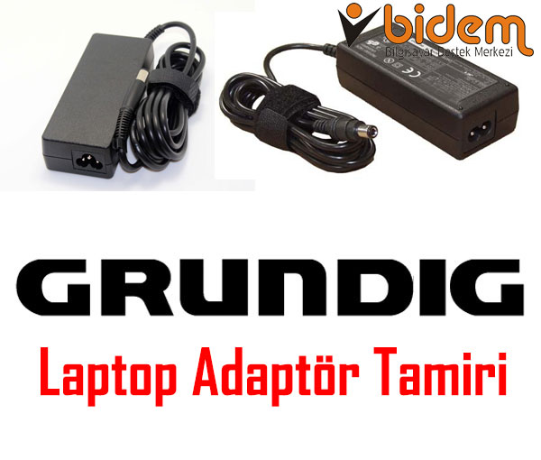 Grundig Laptop Adaptör Tamiri