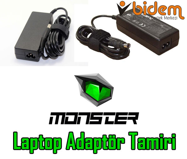 Monster Laptop Adaptör Tamiri